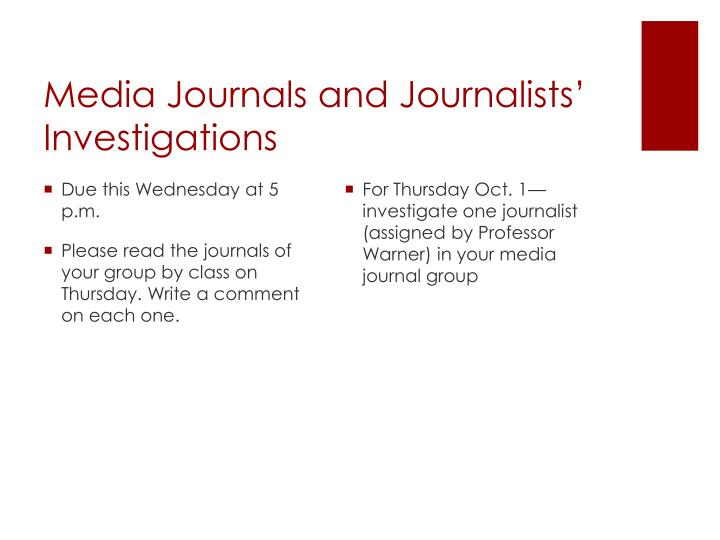 Media Journals and Journalists' Investigations