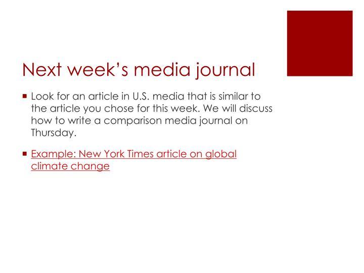 Next week's media journal