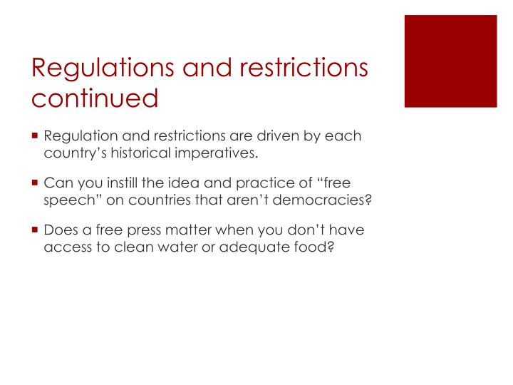 Regulations and restrictions continued