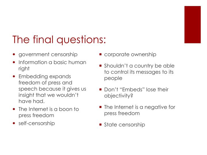 The final questions: