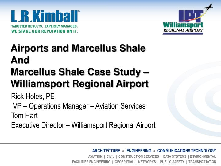 Airports and marcellus shale and marcellus shale case study williamsport regional airport