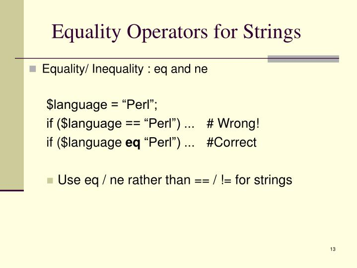 Equality Operators for Strings