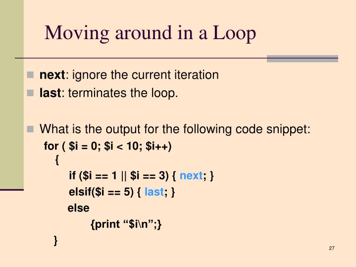 Moving around in a Loop