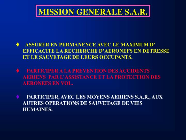 MISSION GENERALE S.A.R.