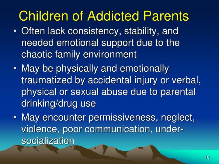Children of Addicted Parents