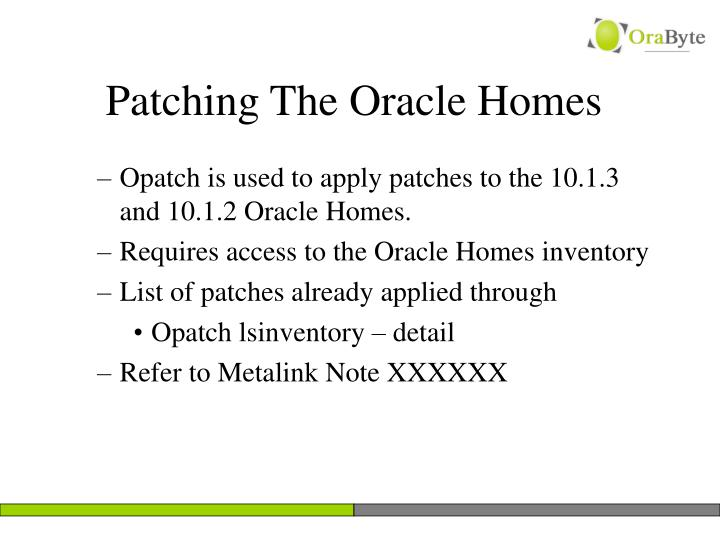 Patching The Oracle Homes