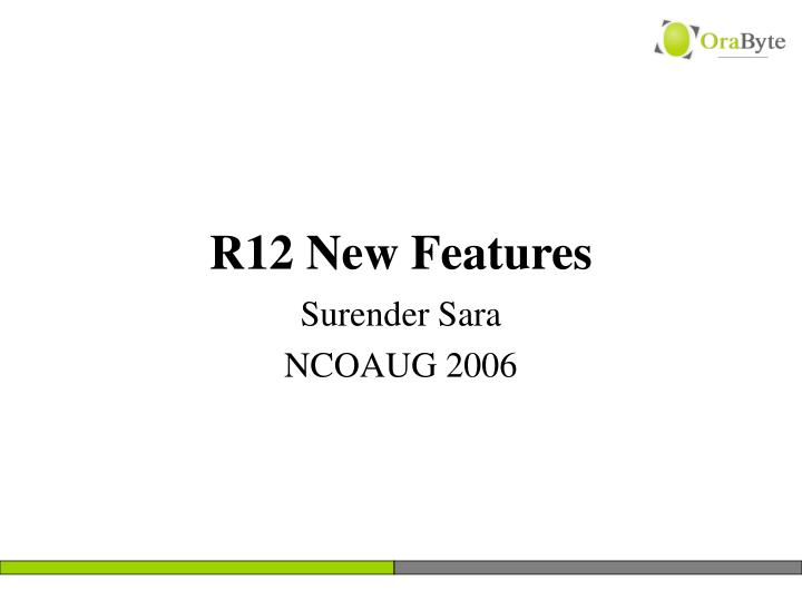 r12 new features