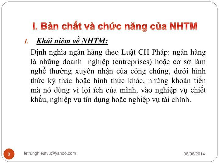 I. Bản chất và chức năng của NHTM