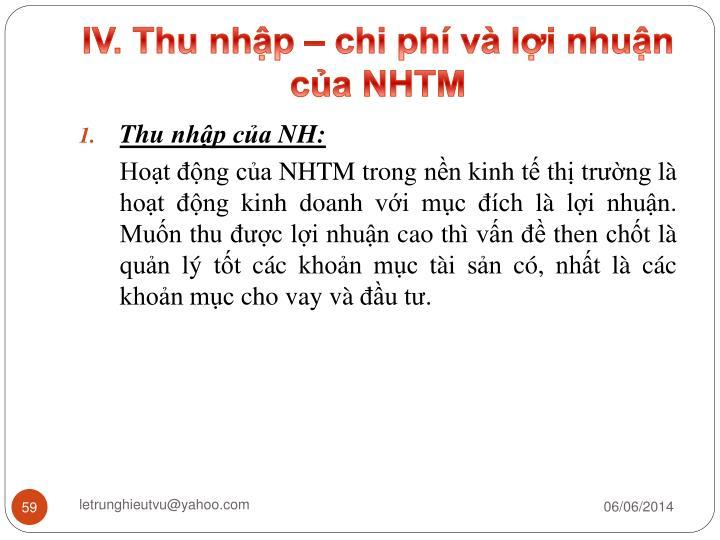 IV. Thu nhập – chi phí và lợi nhuận của NHTM