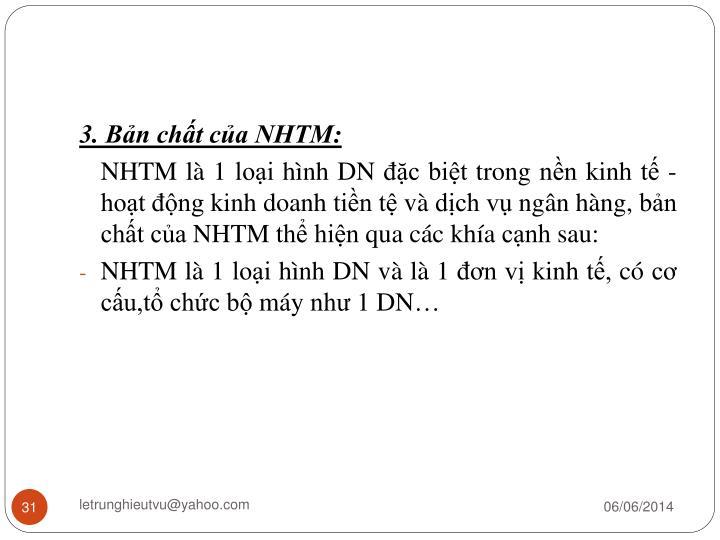 3. Bản chất của NHTM: