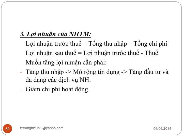 3. Lợi nhuận của NHTM: