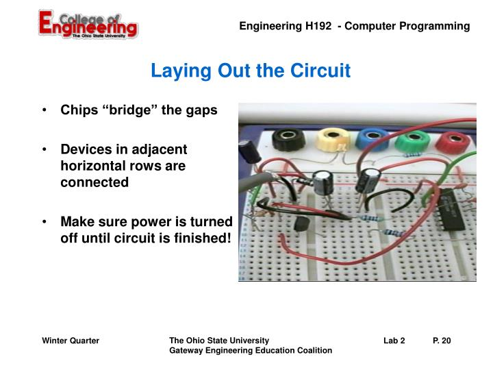 Laying Out the Circuit