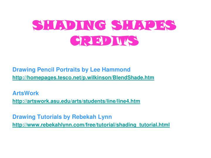 SHADING SHAPES CREDITS