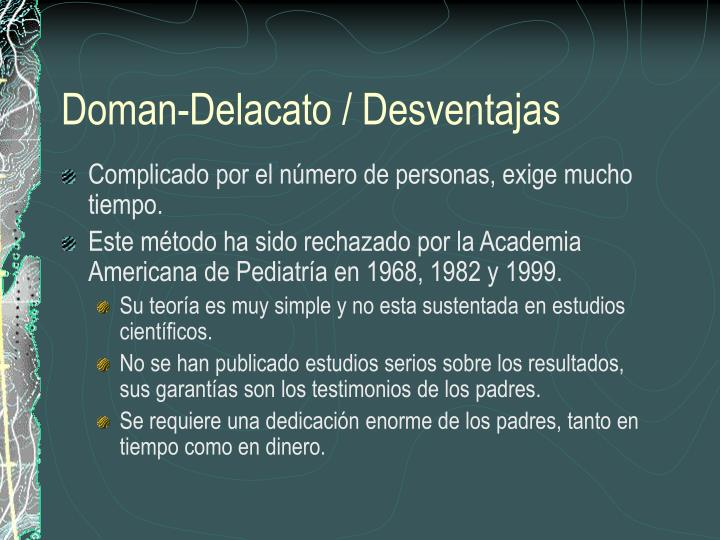 Doman-Delacato / Desventajas
