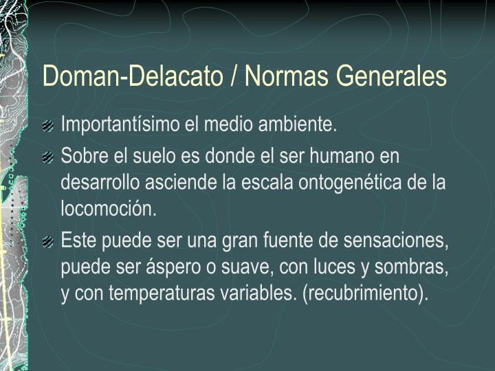 Doman-Delacato / Normas Generales