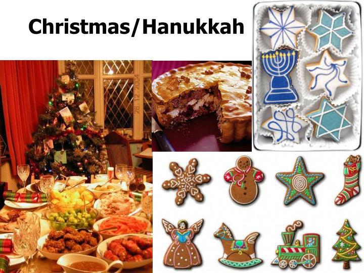 Christmas/Hanukkah