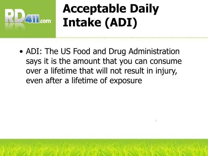 Acceptable Daily Intake (ADI)
