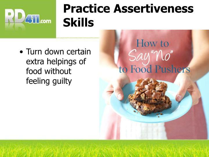 Practice Assertiveness Skills