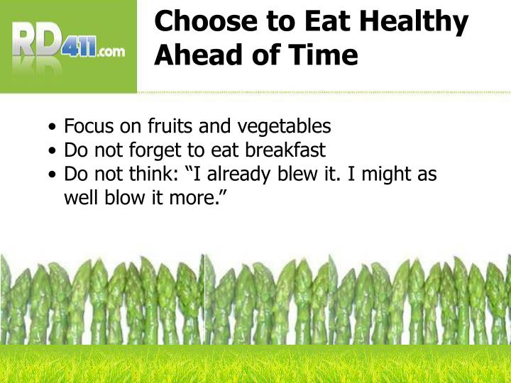 Choose to Eat Healthy Ahead of Time