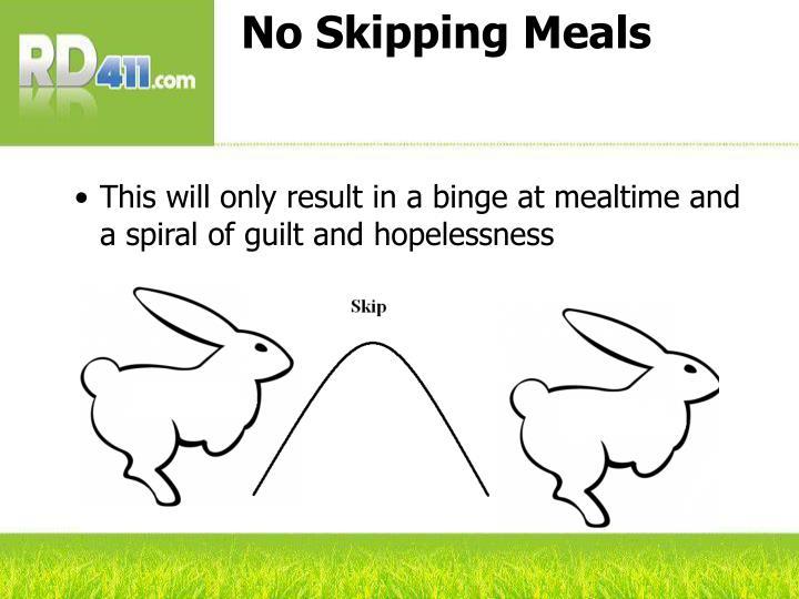 No Skipping Meals