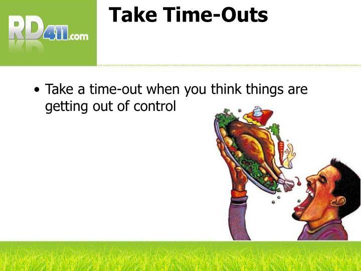 Take Time-Outs