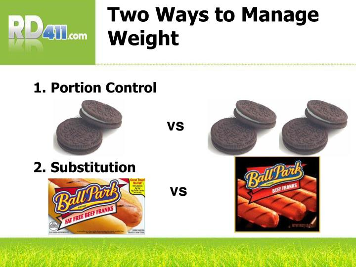 Two Ways to Manage Weight