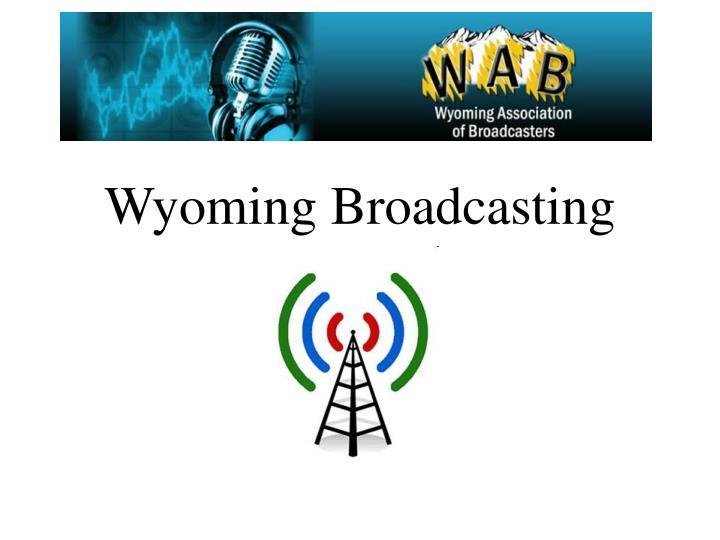 wyoming broadcasting