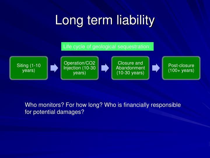 Long term liability