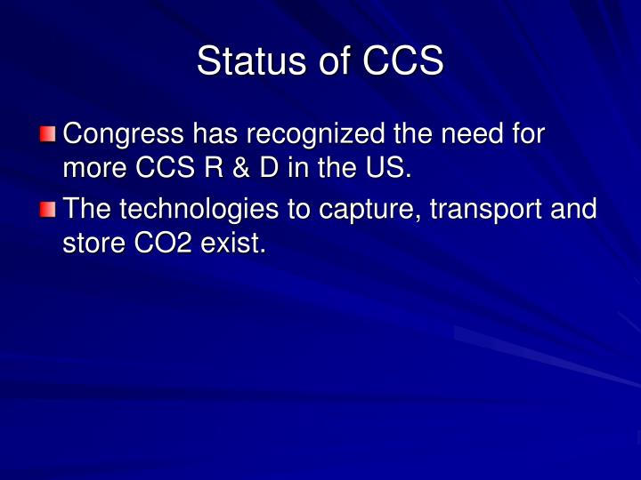 Status of CCS