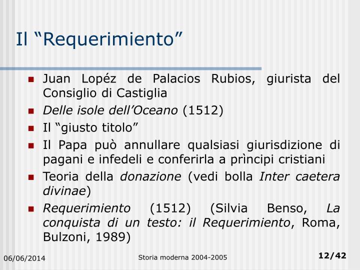 """Il """"Requerimiento"""""""