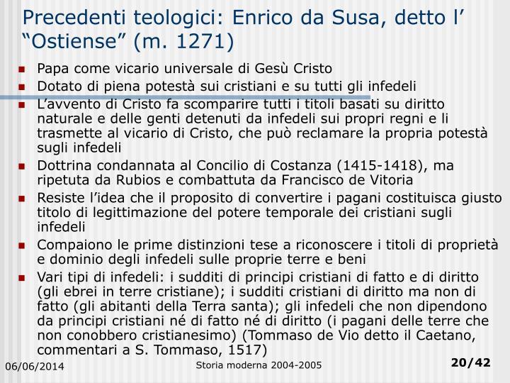 """Precedenti teologici: Enrico da Susa, detto l' """"Ostiense"""" (m. 1271)"""