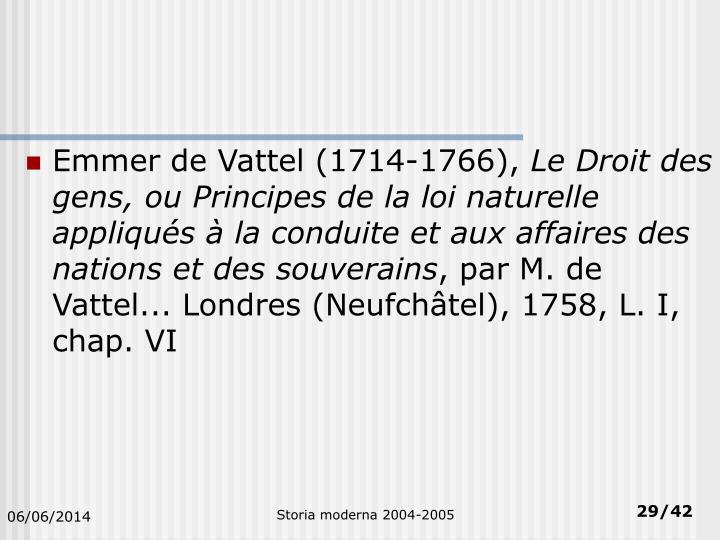 Emmer de Vattel (1714-1766),