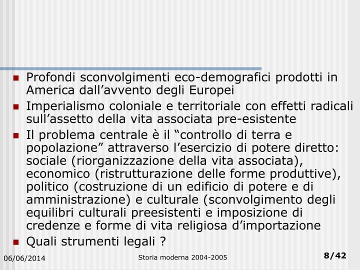 Profondi sconvolgimenti eco-demografici prodotti in America dall'avvento degli Europei