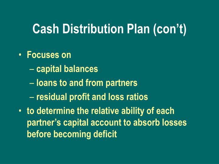 Cash Distribution Plan (con't)