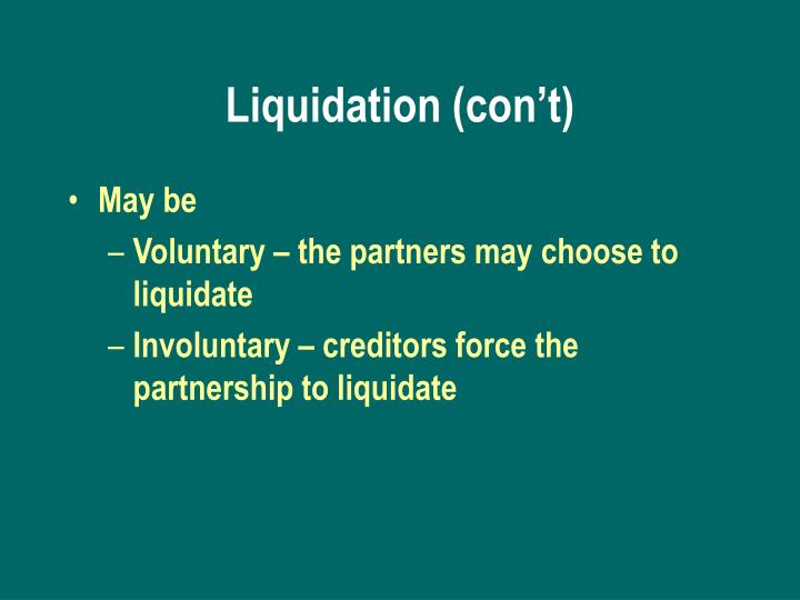 Liquidation (con't)