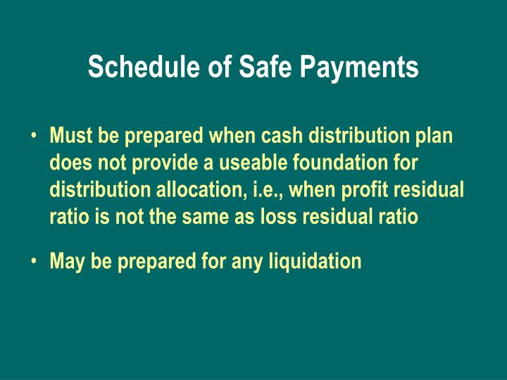 Schedule of Safe Payments