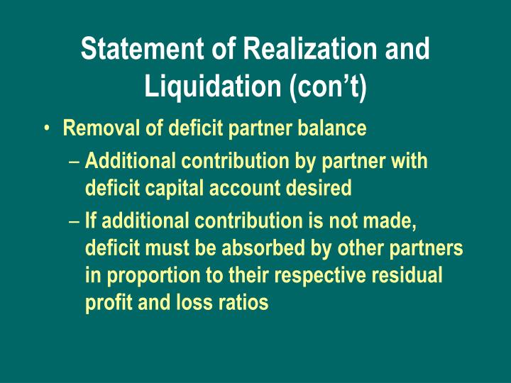 Statement of Realization and Liquidation (con't)