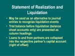 statement of realization and liquidation