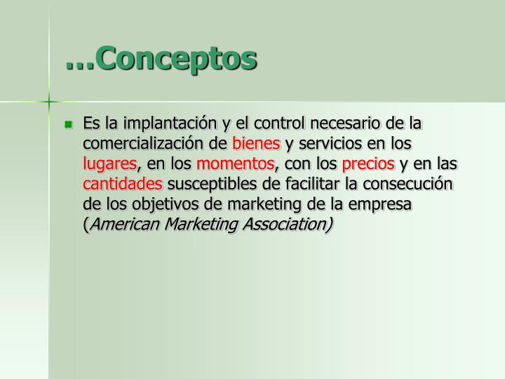 …Conceptos