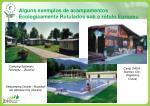 alguns exemplos de acampamentos ecologicamente rotulados sob o r tulo europeu