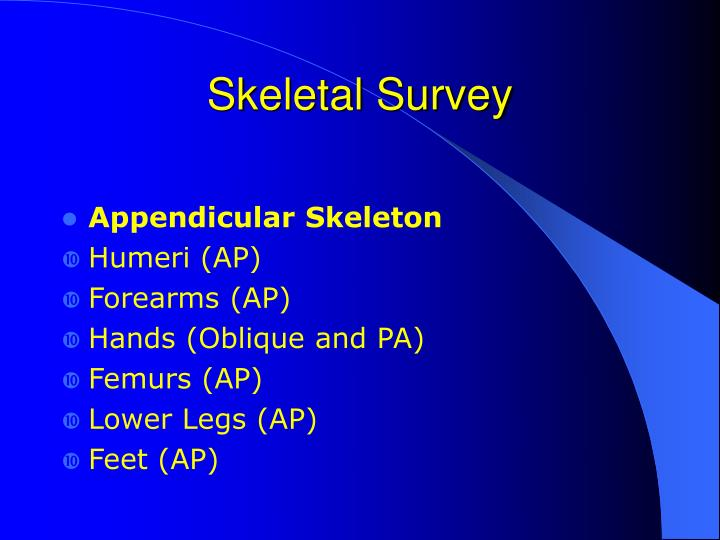 Skeletal Survey