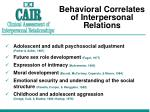 behavioral correlates of interpersonal relations
