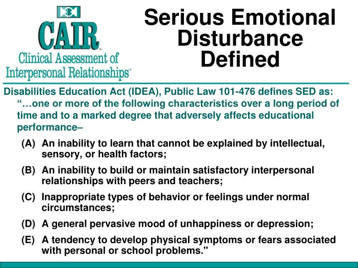 Serious Emotional Disturbance Defined