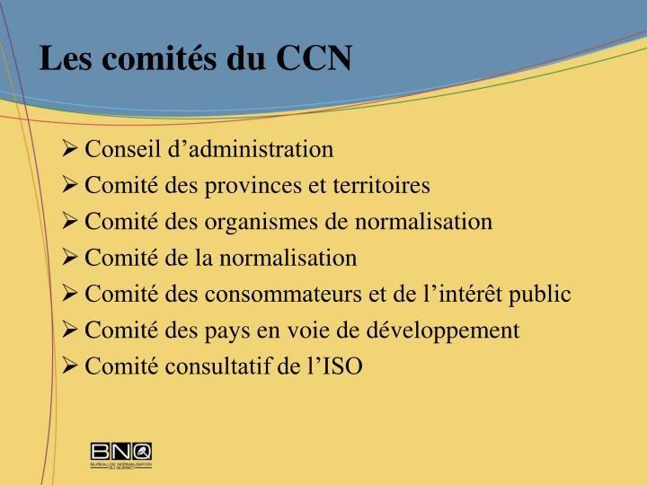 Les comités du CCN