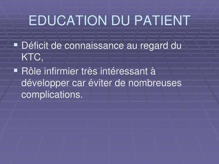 EDUCATION DU PATIENT