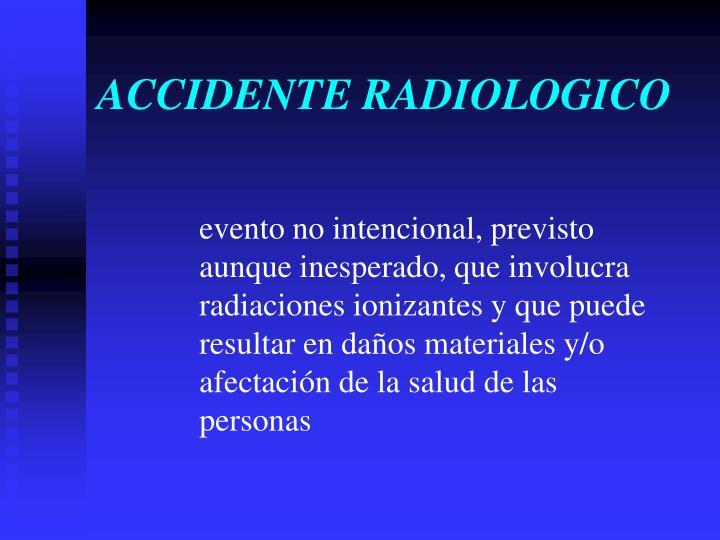 ACCIDENTE RADIOLOGICO