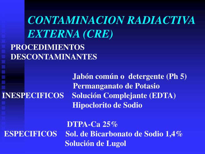 CONTAMINACION RADIACTIVA EXTERNA (CRE)
