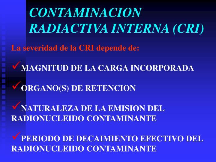 CONTAMINACION RADIACTIVA INTERNA (CRI)