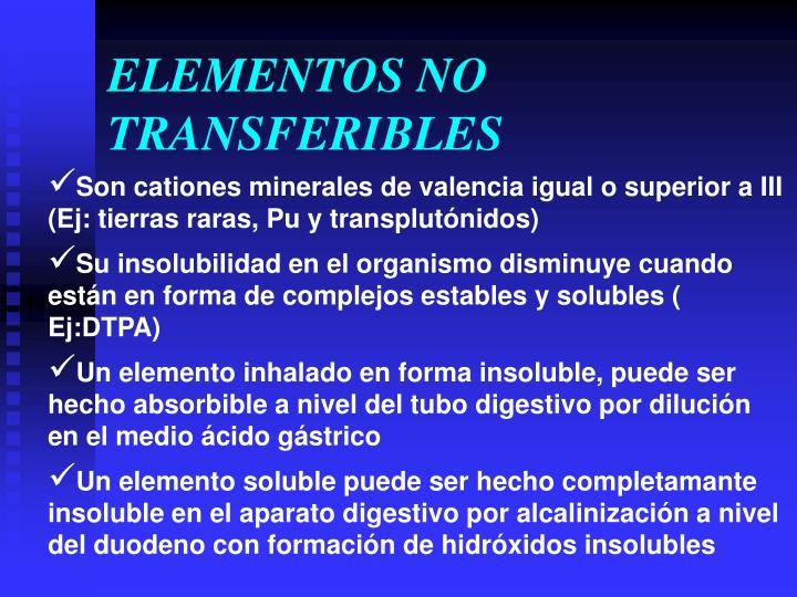 ELEMENTOS NO TRANSFERIBLES