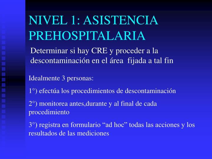 NIVEL 1: ASISTENCIA PREHOSPITALARIA